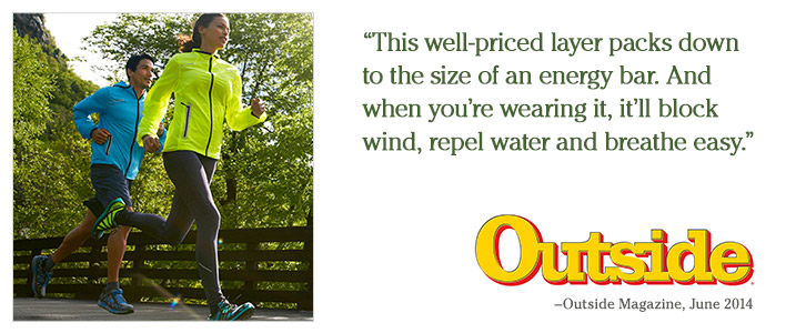 """This well-priced layer packs down to the size of an energy bar. And when you're wearing it, it'll block wind, repel water and breathe easy."" – Outside Magazine, June 2014."